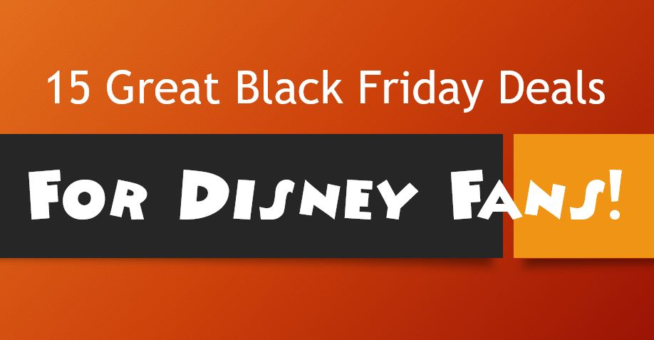 black-friday-deals-for-disney-fans.JPG